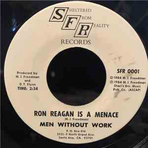 Men Without Work - Ron Reagan Is A Menace album FLAC