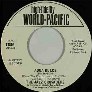 The Jazz Crusaders - Aqua Dulce / Soul Bourgeoisie album FLAC