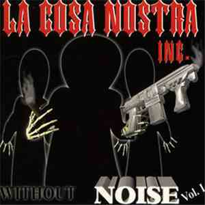 La Cosa Nostra - Without Noise Vol. 1 album FLAC