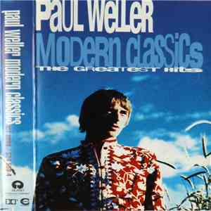 Paul Weller - Modern Classics - The Greatest Hits album FLAC
