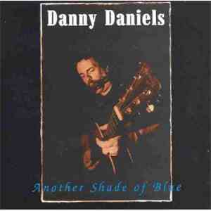 Danny Daniels  - Another Shade Of Blue album FLAC