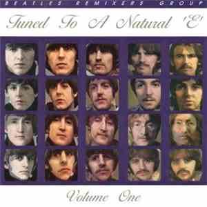 Beatles, The - Tuned To A Natural E Volume 1 album FLAC