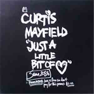 Curtis Mayfield - Just A Little Bit Of Love album FLAC
