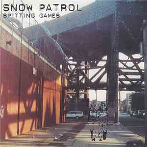 Snow Patrol - Spitting Games album FLAC