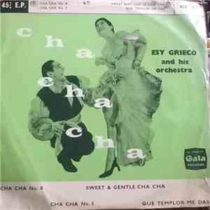 Esy Grieco And His Orchestra - Cha Cha Cha album FLAC