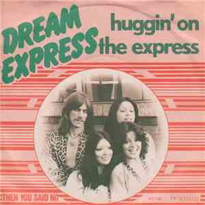 Dream Express - Huggin' On The Express album FLAC
