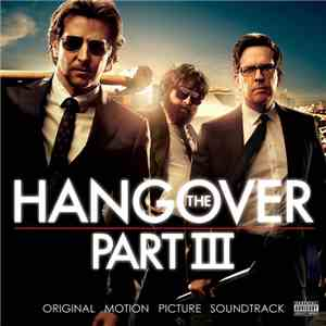 Various - The Hangover Part III - Original Motion Picture Soundtrack album FLAC