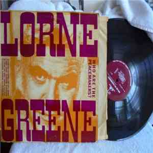 Lorne Greene - Who Are The Peacemakers? album FLAC