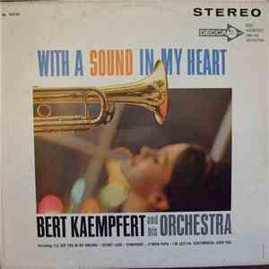 "Bert Kaempfert And His Orchestra - With A ""Sound"" In My Heart album FLAC"