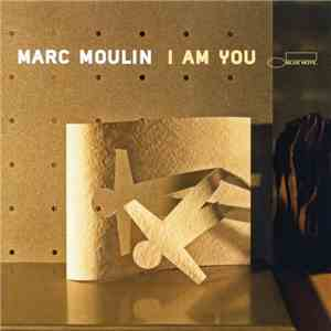 Marc Moulin - I Am You album FLAC