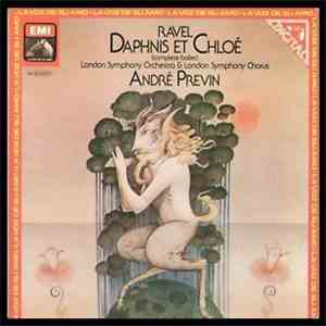 André Previn, The London Symphony Orchestra, London Symphony Chorus - Ravel: Daphnis Et Chloé album FLAC