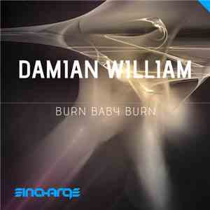 Damian William - Burn Baby Burn album FLAC