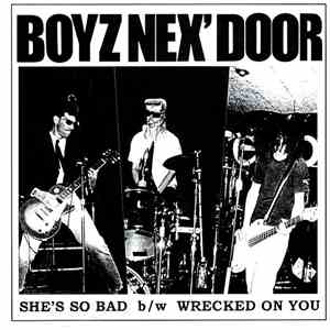 Boyz Nex' Door - She's So Bad / Wrecked On You album FLAC
