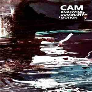 CAM  - Analyzing Dominant Motion album FLAC