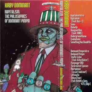 Kirby Dominant - Rapitalism: The Philosophies Of Dominant Pimpin album FLAC