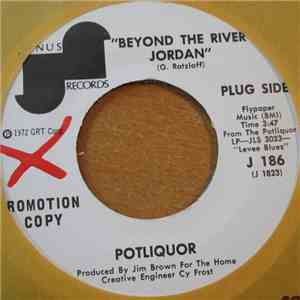 Potliquor - Beyond The River Jordan / Levee Blues album FLAC