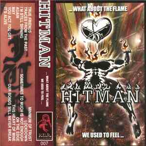 Hitman  - ... What About The Flame We Used To Feel ... album FLAC