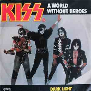 Kiss - A World Without Heroes album FLAC