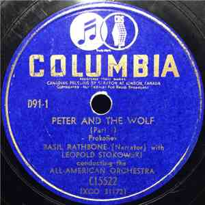 Basil Rathbone With Leopold Stokowski Conducting The All American Orchestra - Peter And The Wolf Part I / Part VI album FLAC