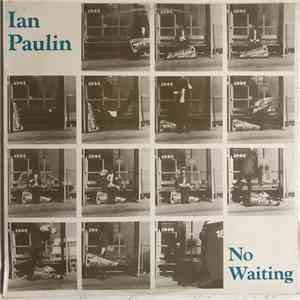 Ian Paulin - No Waiting album FLAC