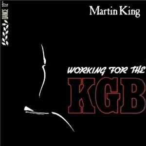 Martin King  - (Working For The) KGB album FLAC