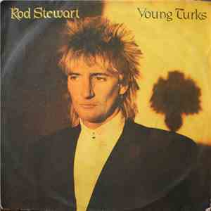 Rod Stewart - Young Turks album FLAC