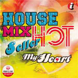 Various - House Mix Hot Seller My Heart album FLAC