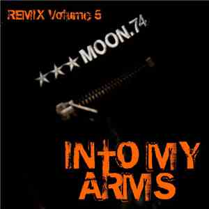 MOON.74 - Into My Arms (Remix Volume 5) album FLAC