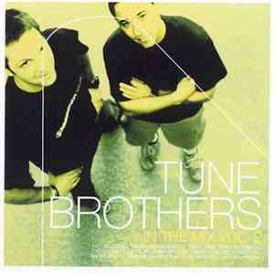 Tune Brothers - In The Mix Vol. 2 album FLAC