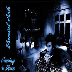Daniel Ash - Coming Down album FLAC