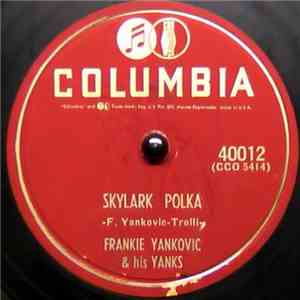 Frankie Yankovic & His Yanks - Skylark Polka / Alpine Climber's Ball album FLAC