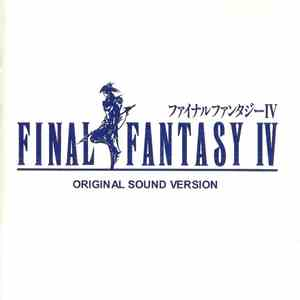 Nobuo Uematsu - Final Fantasy IV Original Sound Version album FLAC