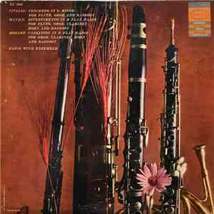 Vivaldi, Haydn, Mozart, Paris Wind Ensemble - Concerto In G Minor For Flute, Oboe And Bassoon | Divertimento In B Flat Major For Flute, Oboe, Clarinet, Horn And Bassoon | Cassation In E Flat Major For Oboe, Clarinet, Horn And Bassoon album FLAC