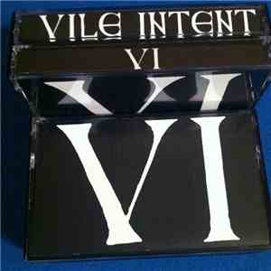 Vile Intent - VI album FLAC