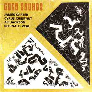 James Carter  / Cyrus Chestnut / Ali Jackson / Reginald Veal - Gold Sounds album FLAC