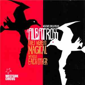 Westside Circus Band - Westside Circus Presents The Albatross album FLAC