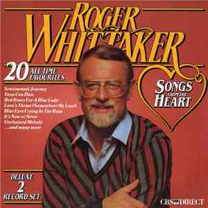 Roger Whittaker - Songs From The Heart album FLAC