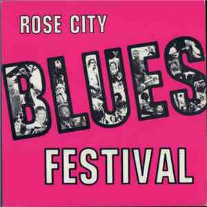 Various - Rose City Blues Festival album FLAC
